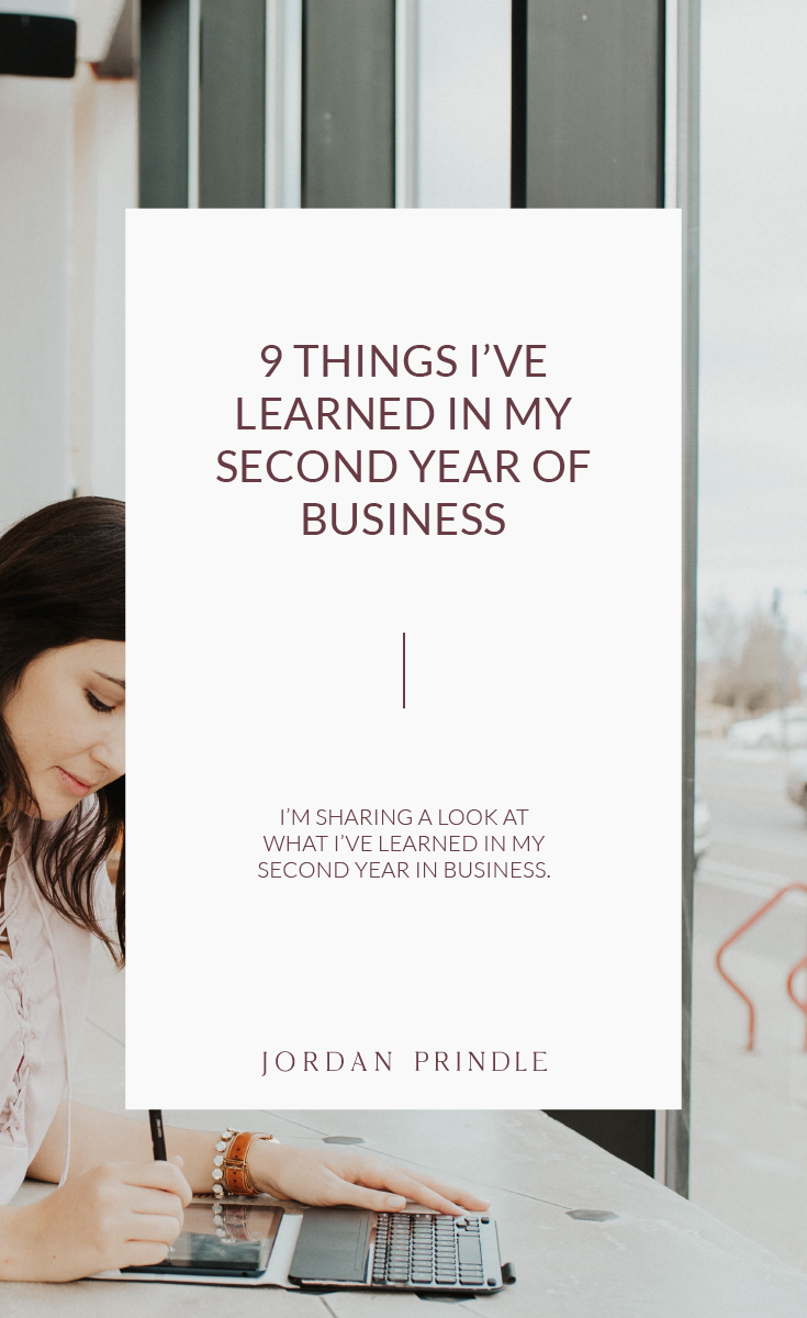 9 Things I learned in My Second Year of Business | Entrepreneurship is hard and you have to hold yourself accountable to progress. in this blog post, I'm sharing ways I'm moved my business forward. Keep reading at www.jordanprindledesigns.com #smallbusiness #businessgrowth #businesstips