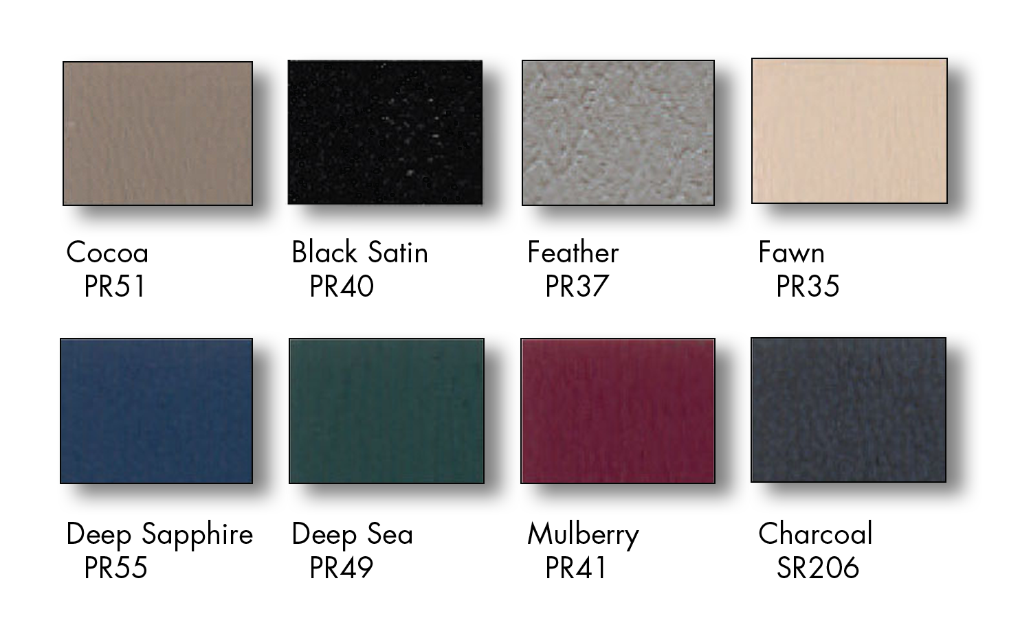 Vinyl Colors available at no extra charge