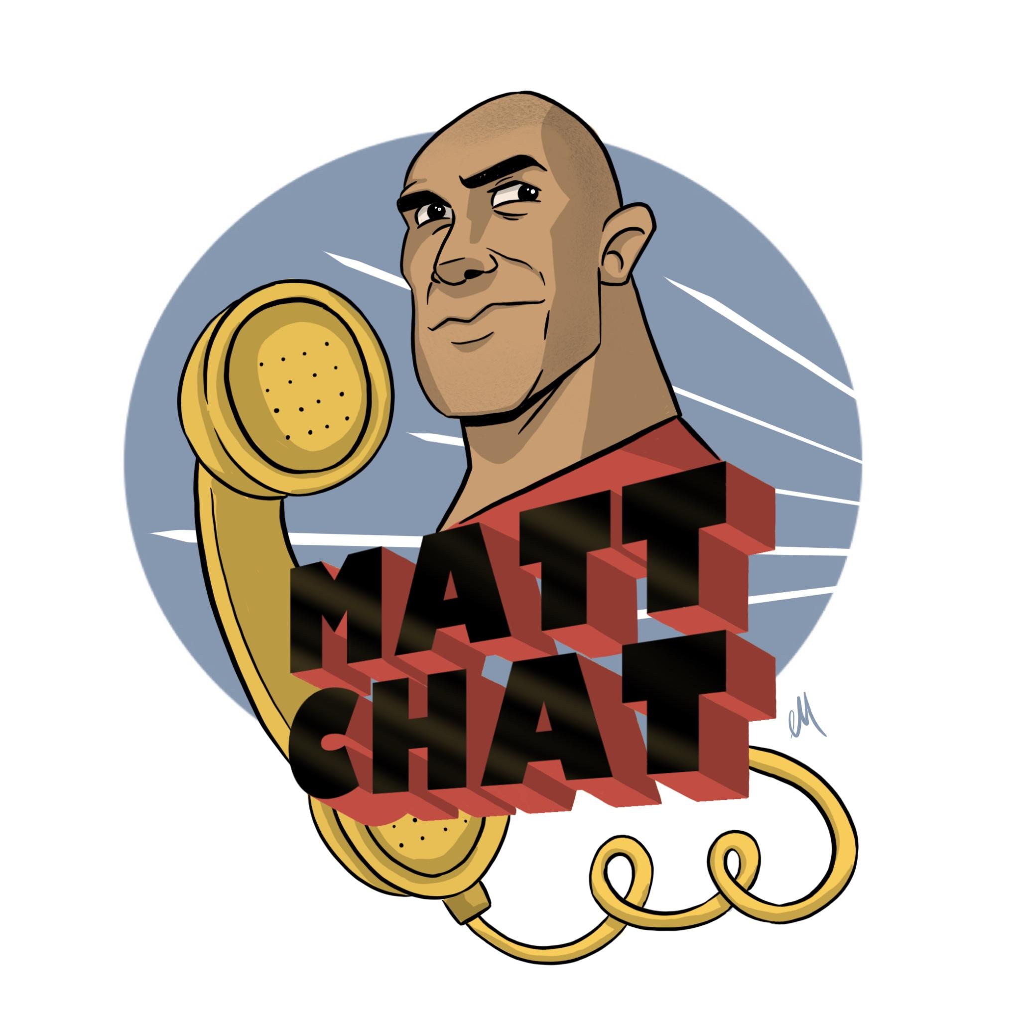 Matt Chat - commission