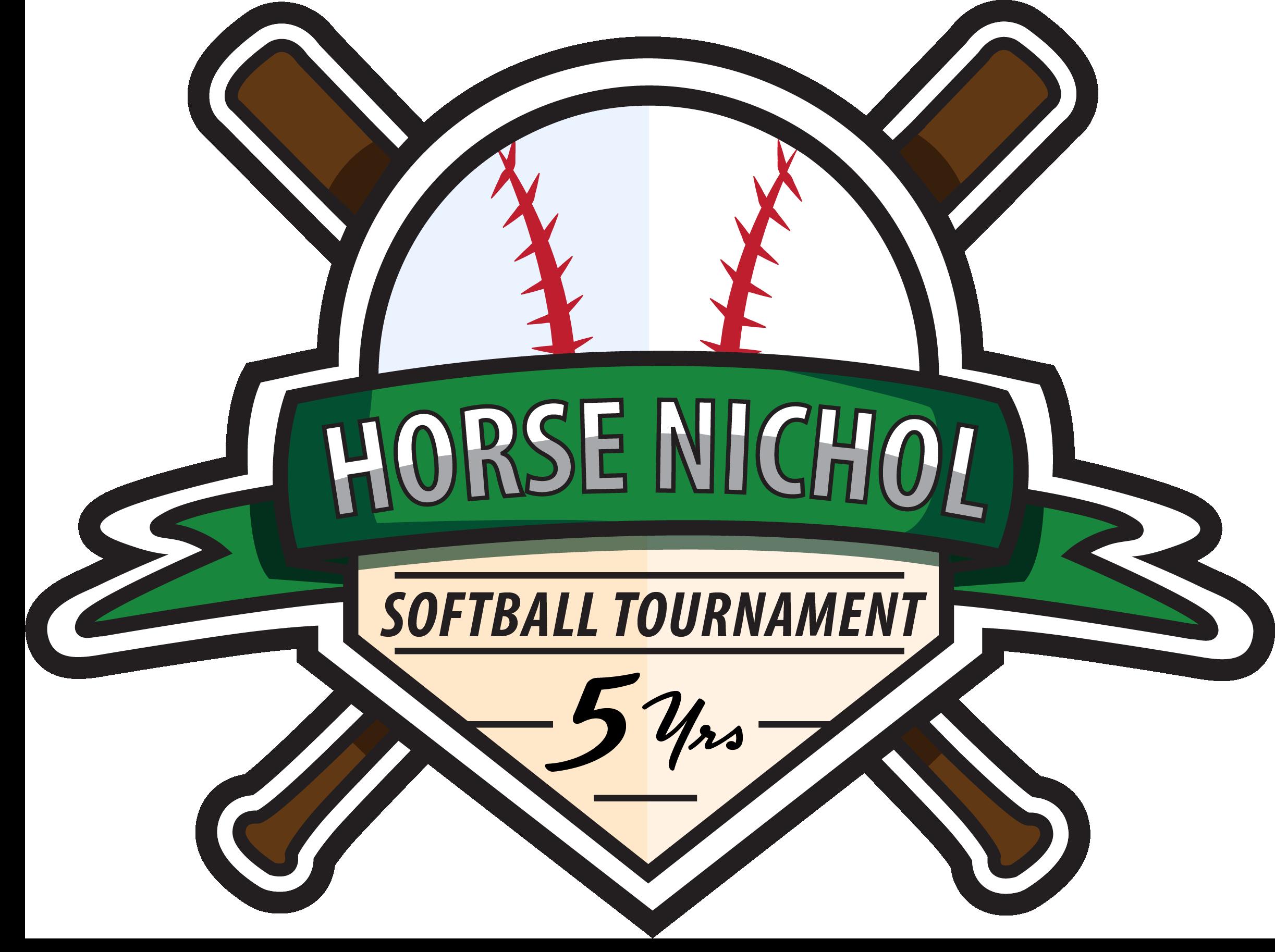 """""""HORSE NICHOL SOFTBALL TOURNAMENT 5 YEARS"""""""