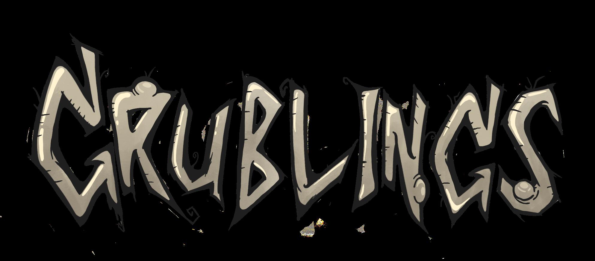 """""""GRUBLINGS"""""""
