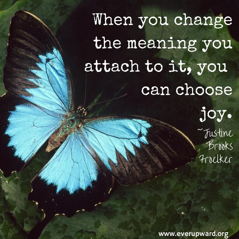 changingthemeaningwe-haveattachedmeans-choosingjoy.jpg