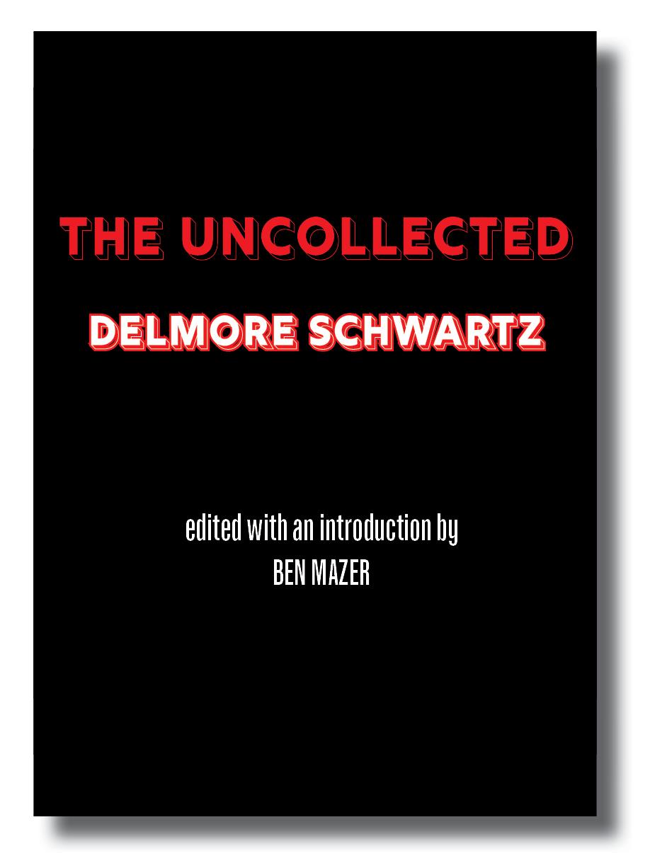 Uncollected Delmore Schwartz.jpg
