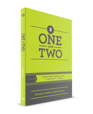 - One and Two - The phase when nobody's on time, everything's a mess, and one eager toddler will insist,
