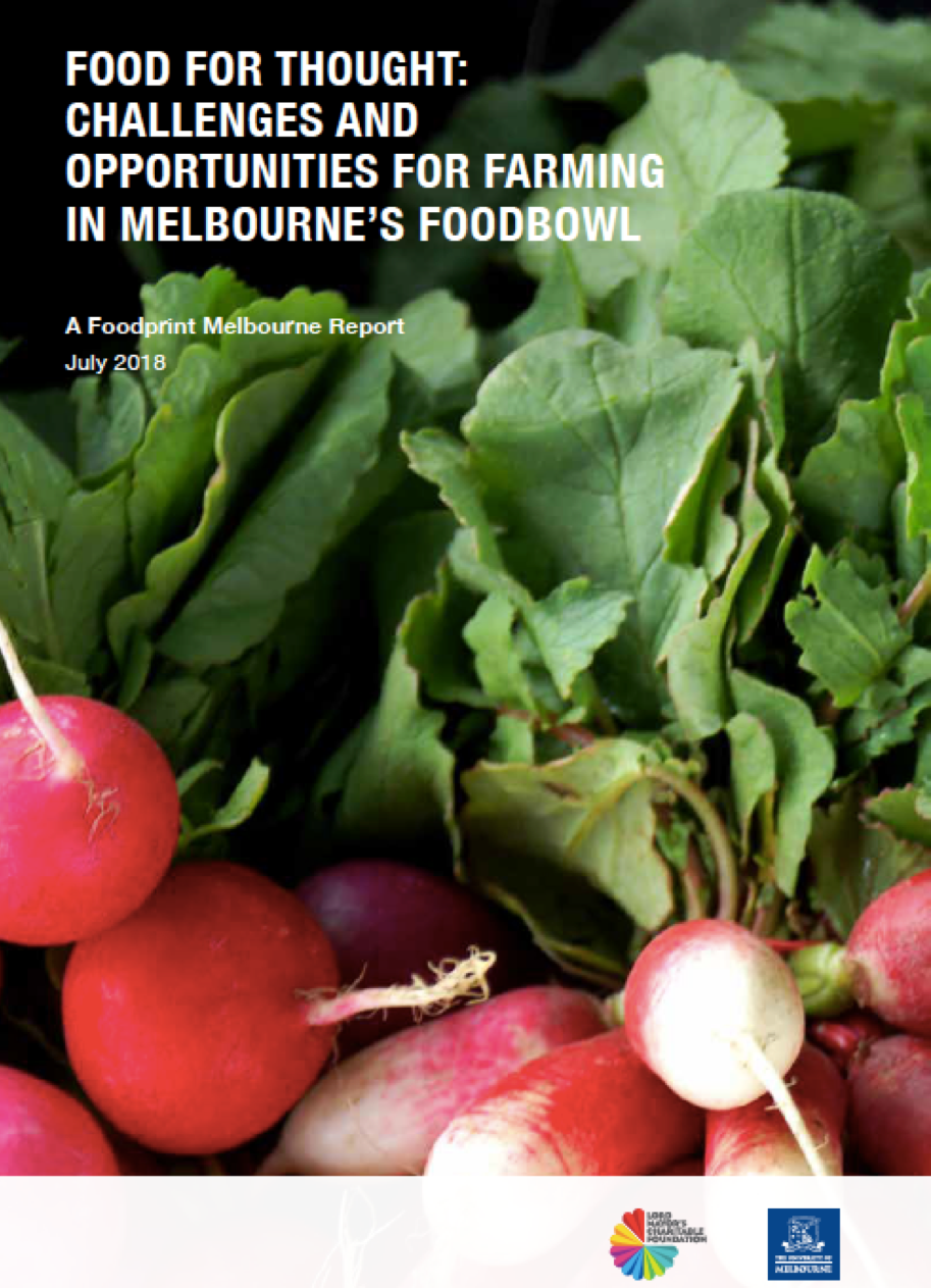 The importance of Melbourne's food bowl & peri-urban agriculture - The groundbreaking work of Foodprint Melbourne has been, and continues to be a vital resource for the CFM.