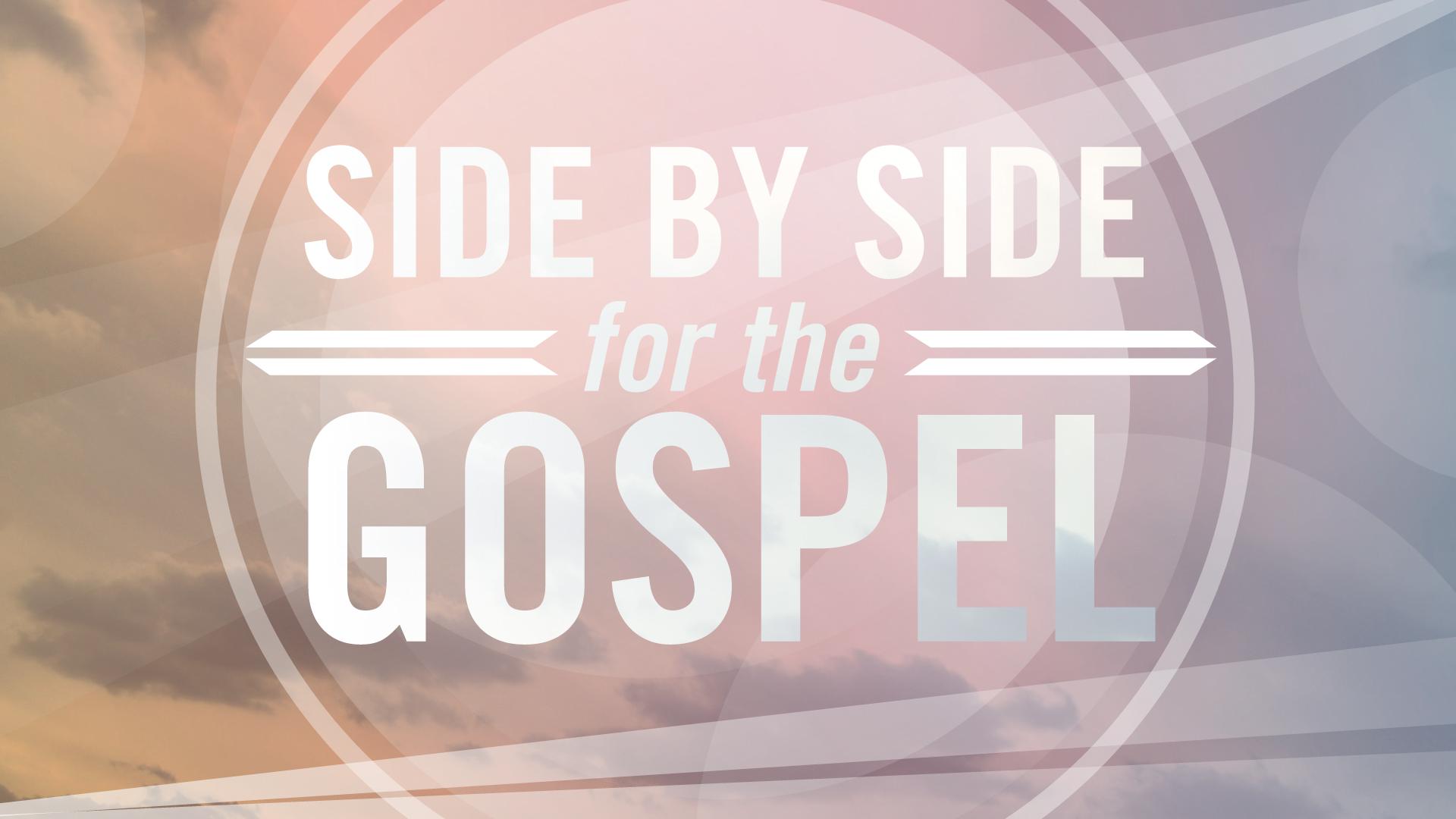 Side-by-Side-for-the-Gospel.jpg