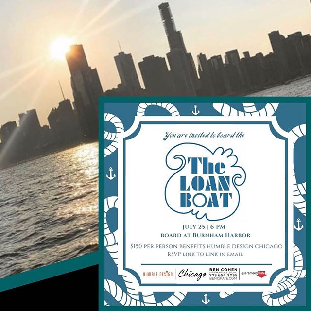 All Aboard the Loan Boat🛥! THURSDAY, JULY 25th⚓️ Join Humble Design as we board the LOAN BOAT sponsored by Ben Cohen of Guaranteed Rate. Enjoy an evening of fun, food and cocktails while cruising on beautiful Lake Michigan. All ticket sale proceeds go directly to Humble Design. Spots are limited so reserve yours today.  The Loan Boat leaves from Burnham Harbor at 6:00pm.  To purchase tickets, follow link in bio  #humbledesign #humblewarriors #dogood #makeadifference #guaranteedrate