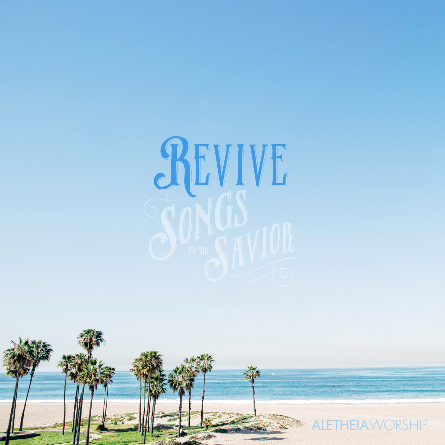 Revive: Songs of The Savior (2017)