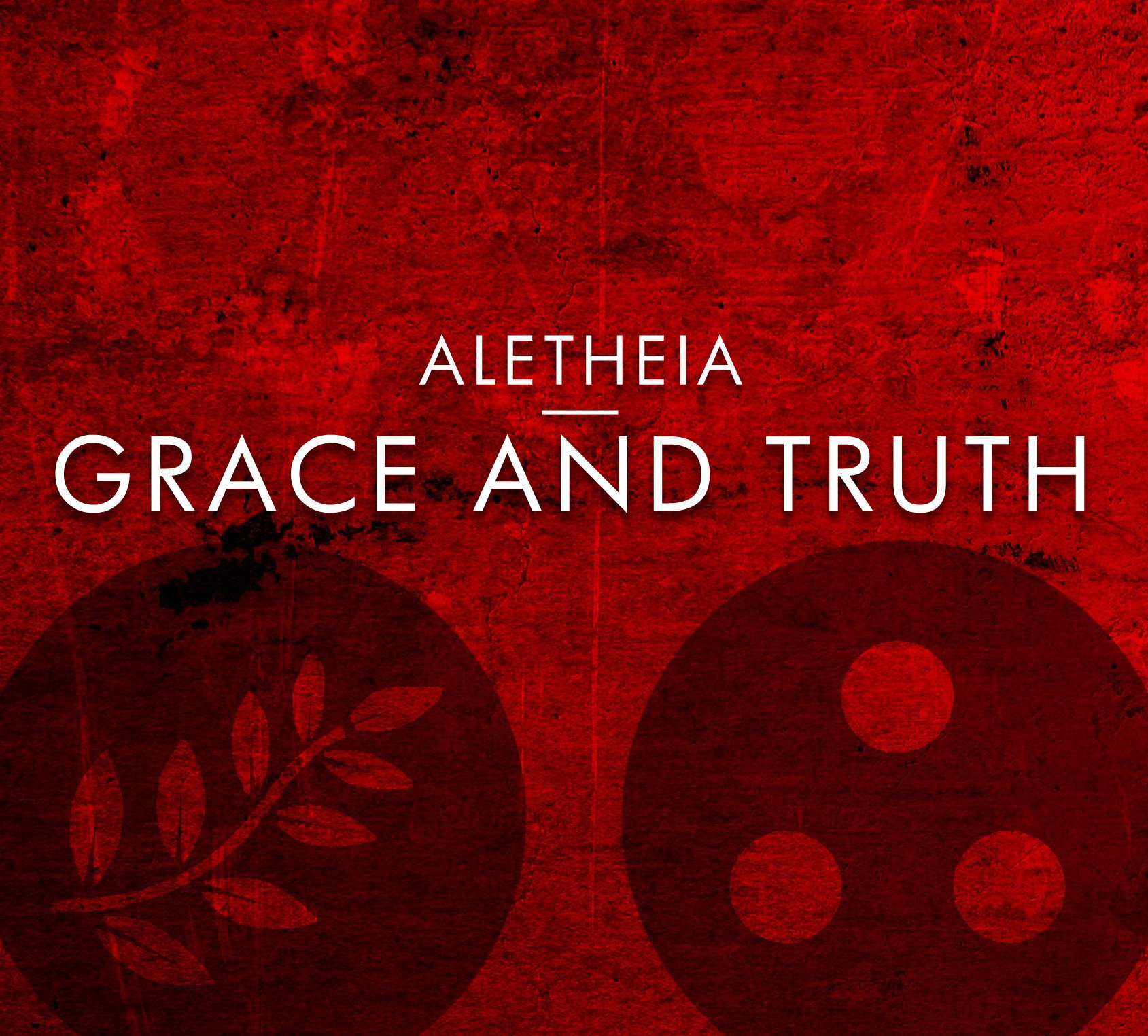 Grace And Truth (2012)