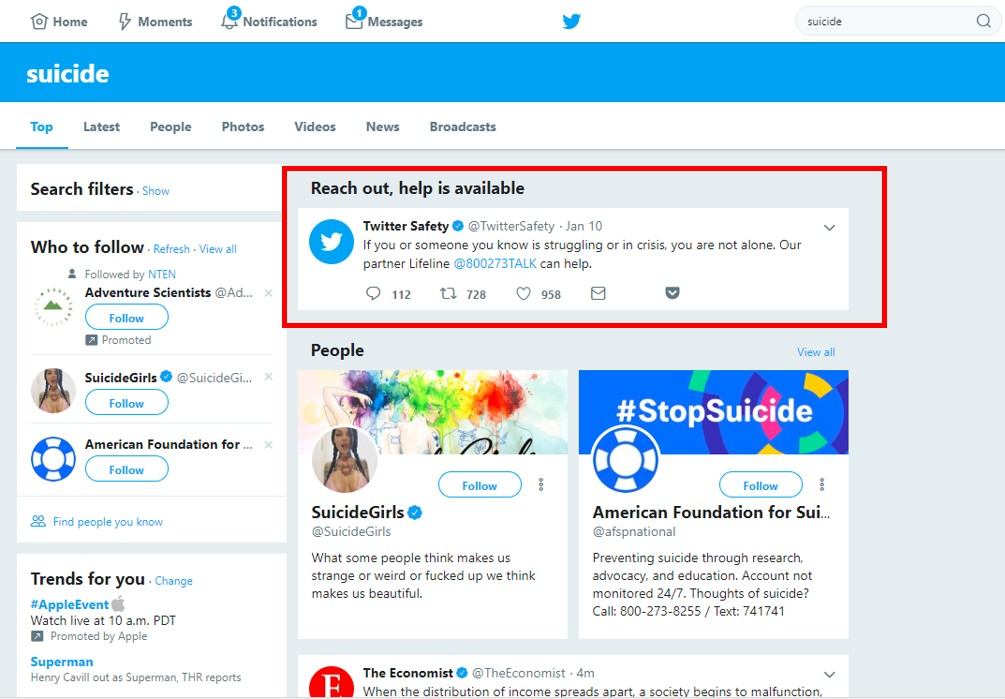 Twitter's suicide prevention service injects an offer to help when users search on suicide-related terms.