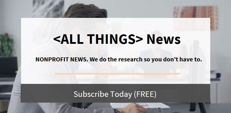 ALL THINGS News NONPROFIT NEWS. We do the research so you dont have to..jpg
