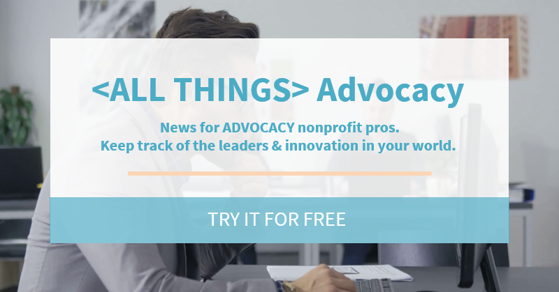 < ALL THINGS> Advocacy news. Try it today for free.