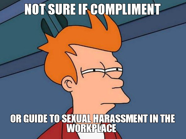 Better Anti-Harassment Policy.