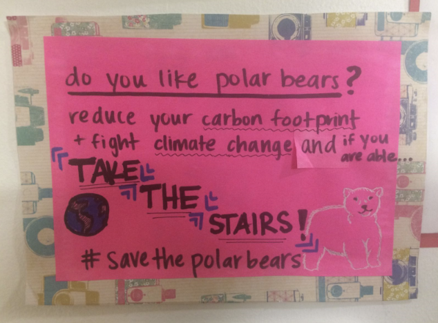 "Image of a poster saying: ""do you like polar bears? Reduce your carbon footprint + fight climate change and if you are able… TAKE THE STAIRS! #savethepolarbears"