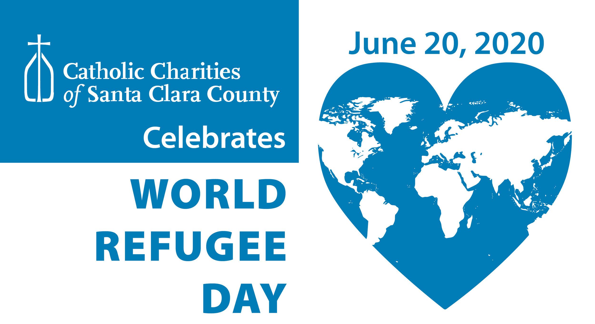 World Refugee Day 2020 — Catholic Charities of Santa Clara County