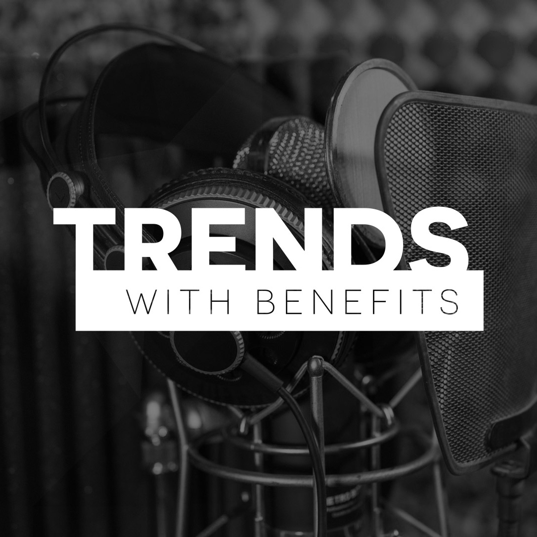 Trends With Benefits    from Digital trends   Listen to  Trends With Benefits