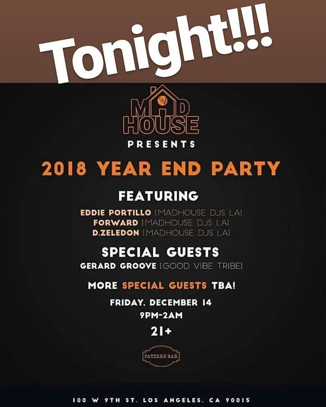 Tonight we throw down with the @madhousedjsla fam including @djeddieportillo and @d_zeledon at @patternbar. Drink, dance, and chill with us as we start to bring this year to a close.