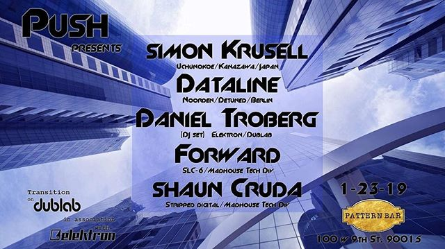 We have a special show for you in DTLA at @patternbar THIS WEDNESDAY NIGHT! 1/23  We are hosting a special @pushlosangeles event for some PRE-The NAMM SHOW 2019 partying!! Live performances from @mrdataline , @uchunokoe (Simon Krusell), @shauncruda , Forward, and @danieltroberg will be firing up the decks throughout the night! Don't miss this one! 😎👊🔈🔉🔊 . . #dtla #losangeles #liveelectronicmusic #pushlosangeles #patternbar #wednesdaynight #elektron #octatrack #analogkeys #digitakt #digitone #ableton #analog #digital #live #livedancemusic #berlin #tokyo