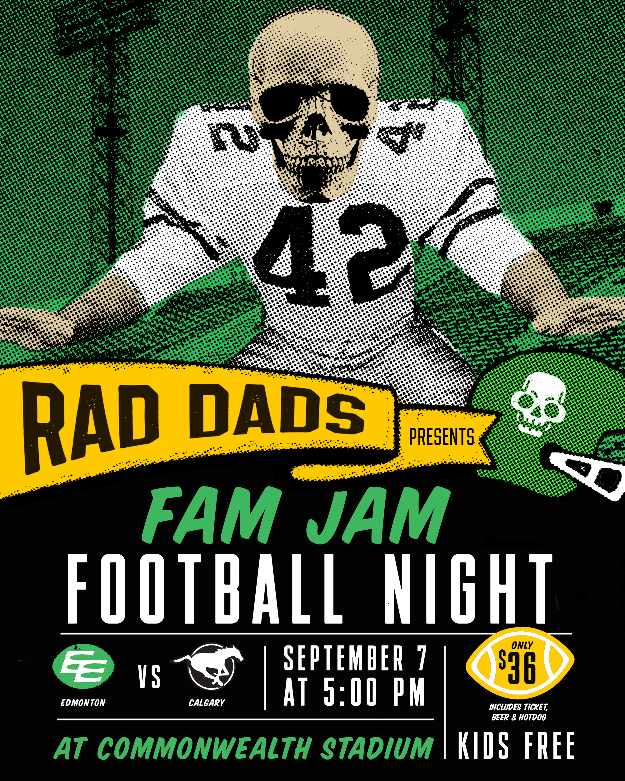 Rad Dads presents a Fam Jam Football Night on September 7 when the Edmonton Eskimos take on the Calgary Stampeders at Commonwealth Stadium. Kids are free with a paying adult and it's only $36 for a game ticket, drink (aka beer) and hotdog. Ticket link here:  Rad Dads Fam Jam Football Night