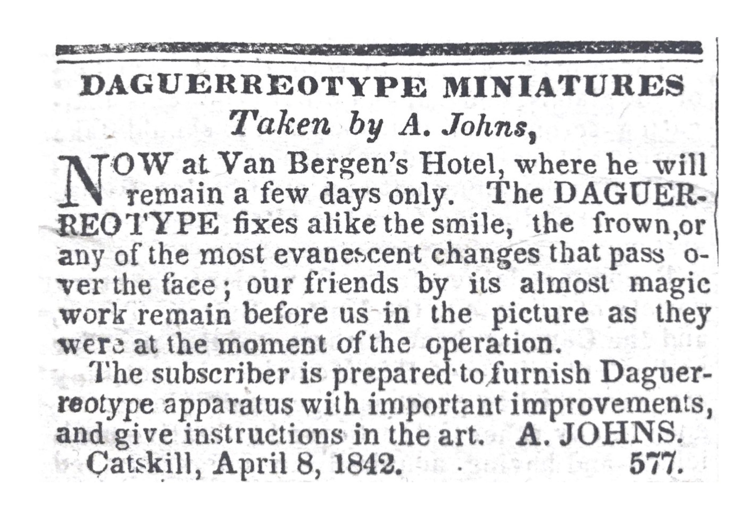 A Daguerrotype photographer's advertisement in the Catskill Messenger from April of 1842.
