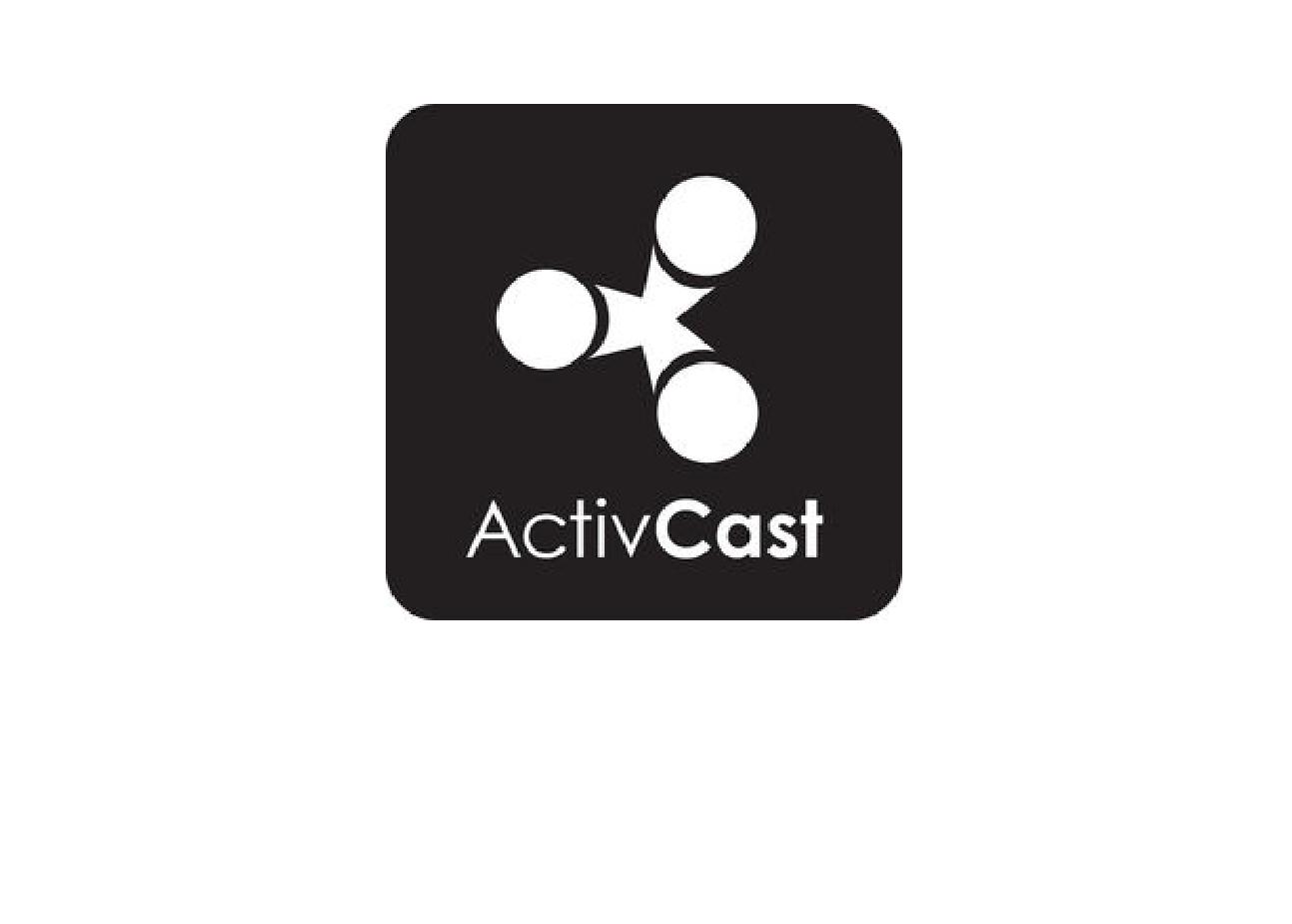 ActivCast
