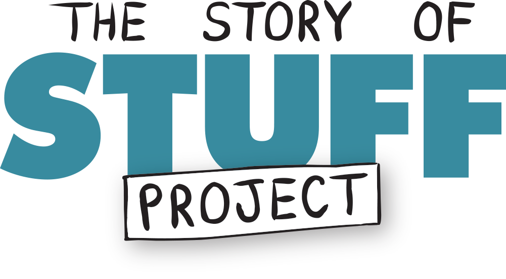 Story of Stuff Project