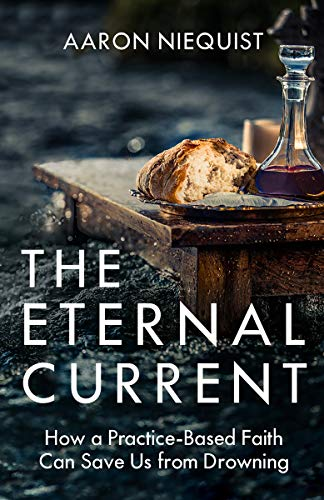 # 17 (S2) Aaron Niequist and The Eternal Current - Aaron shares with us his journey from being a spiritually bankrupt worship director to learning how to engage with those who have different viewpoints than your own. Join us as we discuss all of this and more with the release of his new book, The Eternal Current.