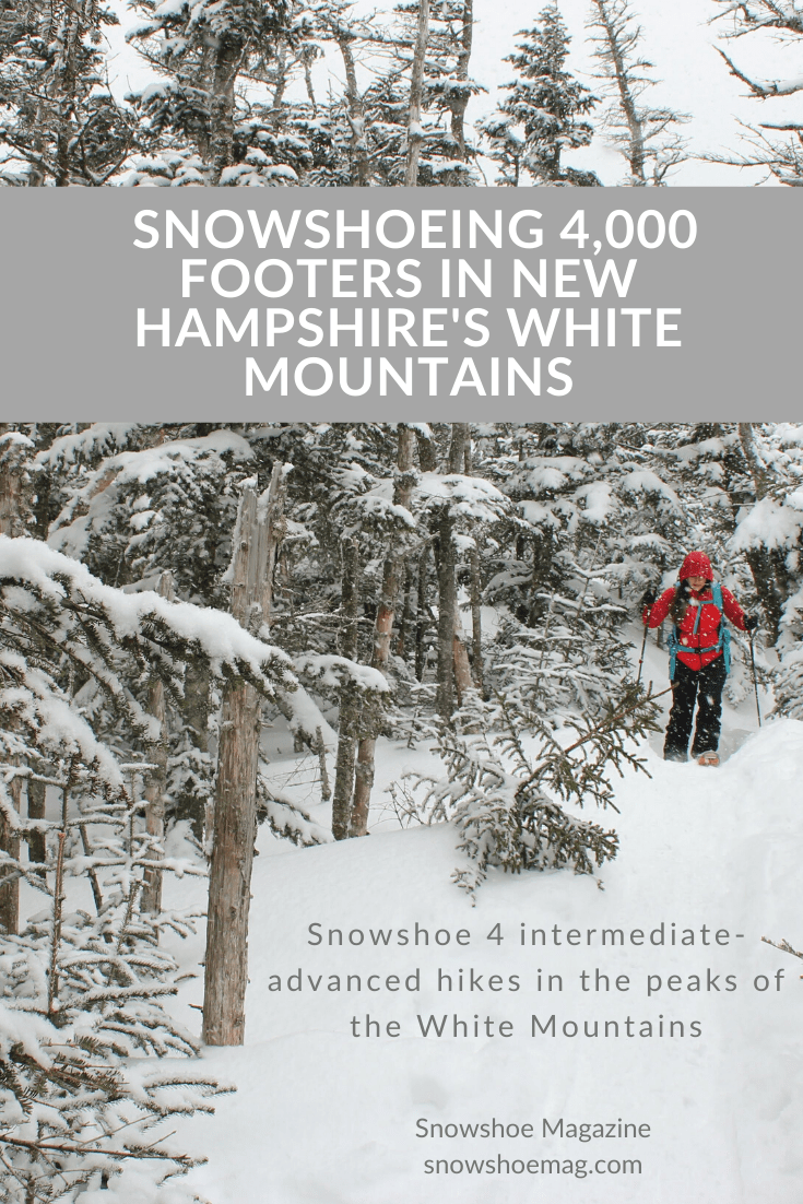 Snowshoeing 4,000 Footers In New Hampshire's White Mountains