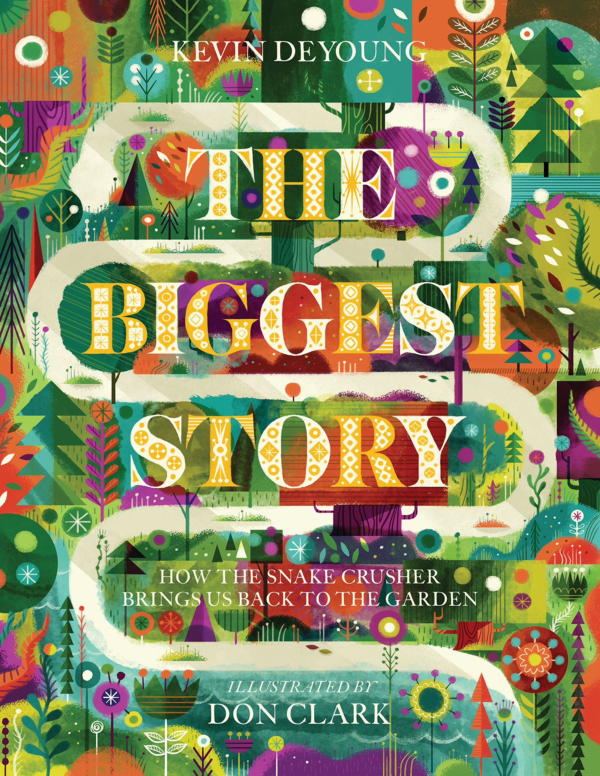 The Biggest Story, by Kevin DeYoung