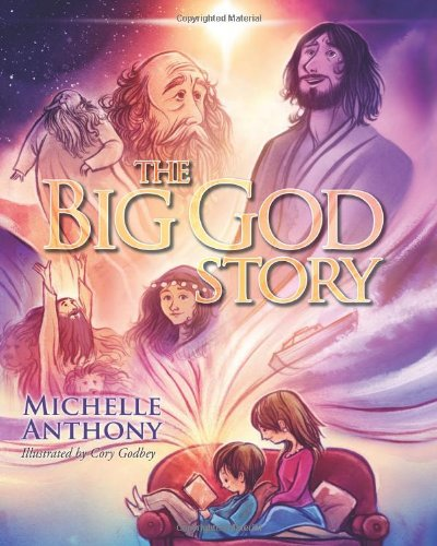 The Big God Story, by Michelle Anthony