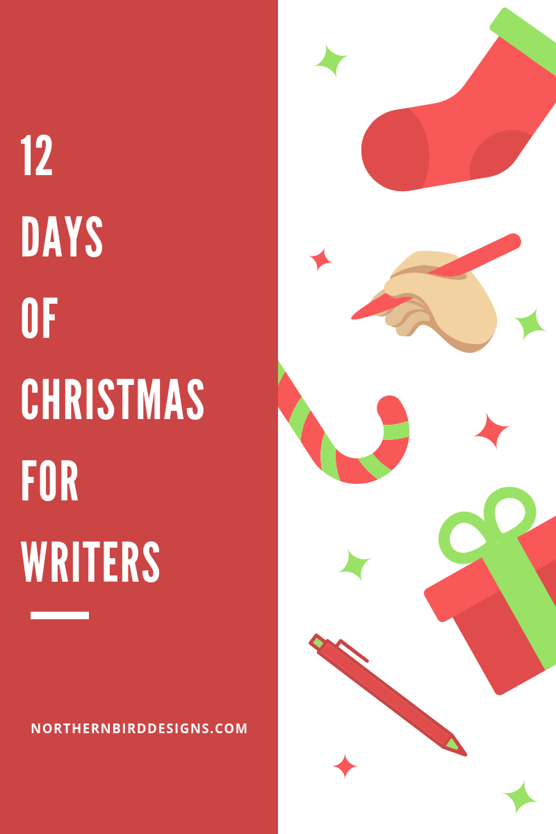 12 Days of christmas for writers NBD.PNG