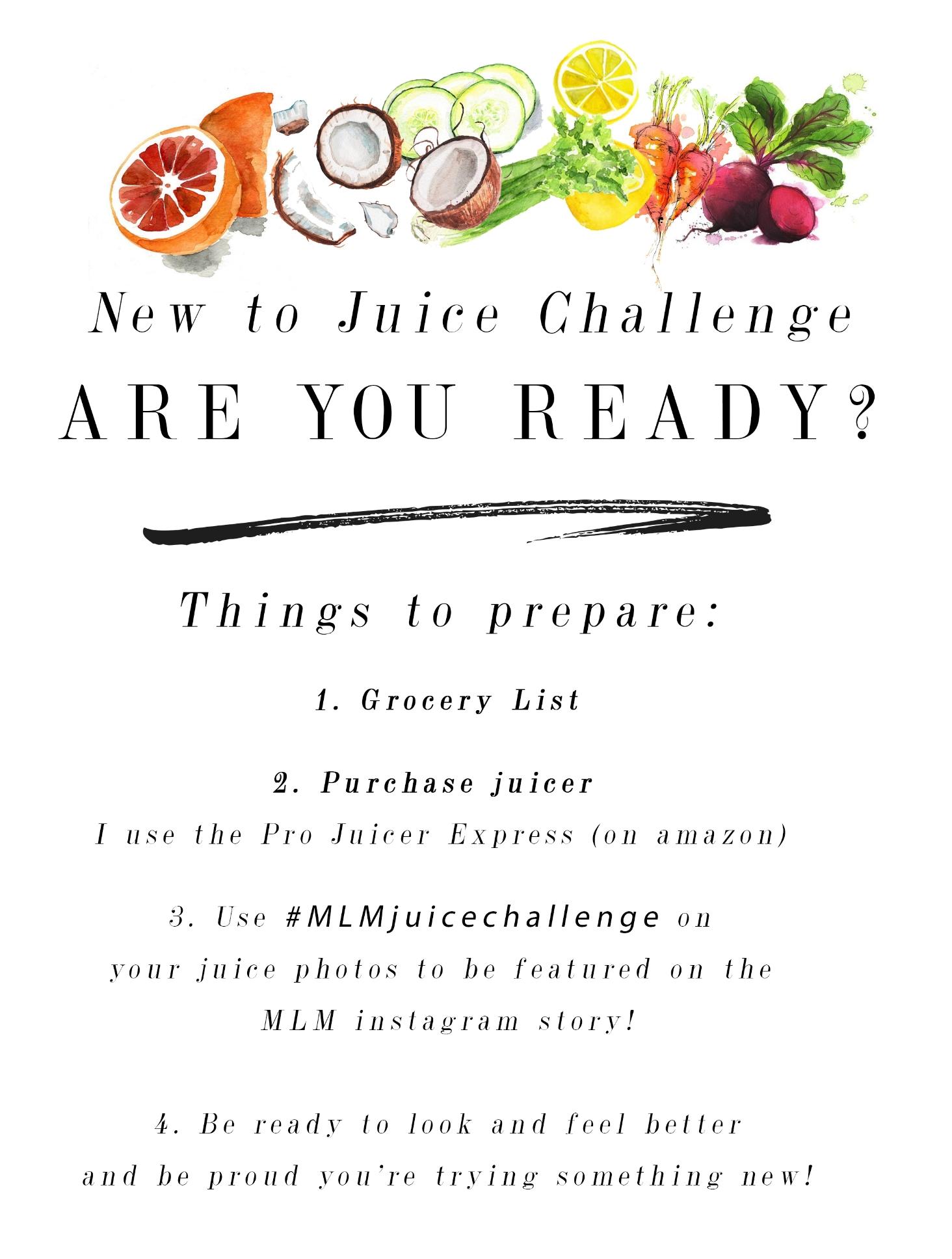 Juicing challenge Prep