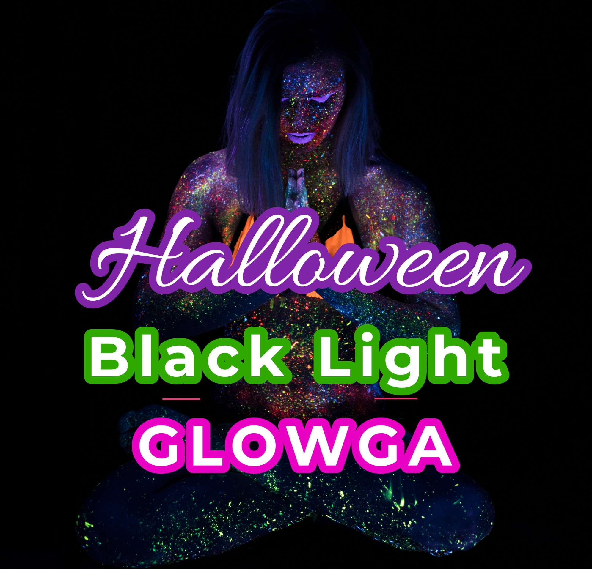 Halloween Black-Light Glowga - - wear white so the black lights make you glow!- body paint included-Halloween night: Wednesday, October 31st @7-8:30pm