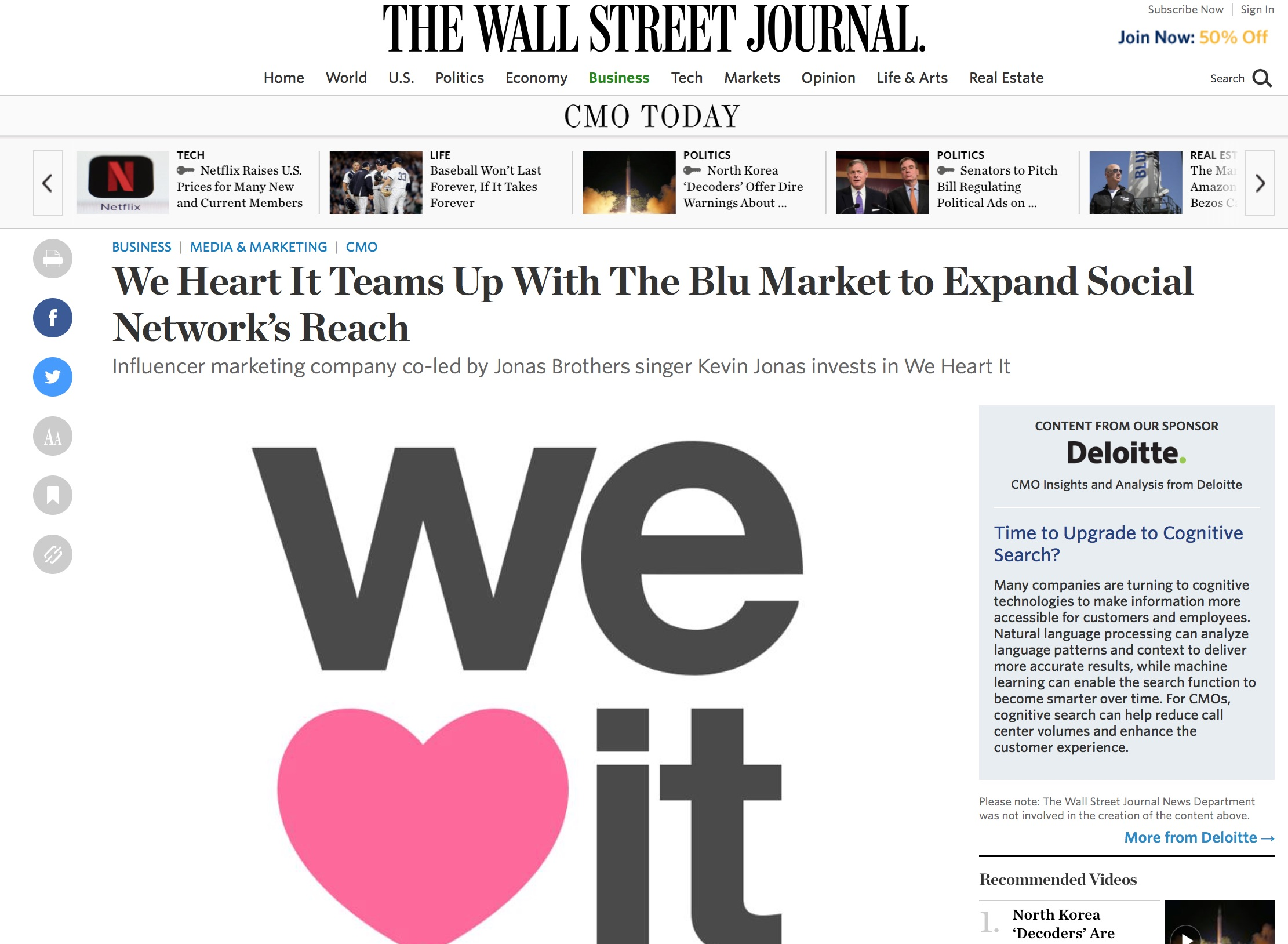 The largest social media destination for young women, We Heart It, hired SpecOps to secure national media coverage. The company teamed up with Kevin Jonas (Jonas Brothers), co-CEO of Blu Marketing. We delivered with a feature in the Wall Street Journal. Link to the feature:  https://www.wsj.com/articles/we-heart-it-teams-up-with-the-blu-market-to-expand-social-networks-reach-1464879600