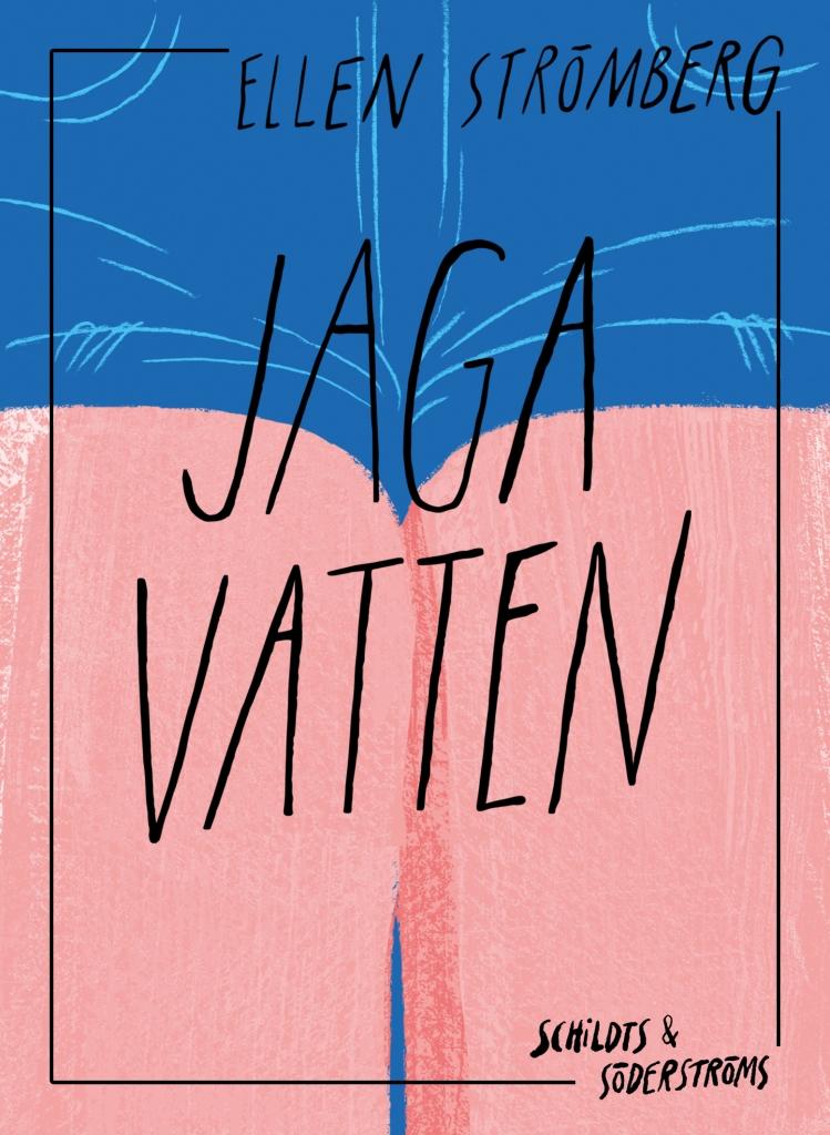 Romanen  Jaga Vatten , våren 2018. Recension i bl a  SvD ,  HBL  och  VBL .