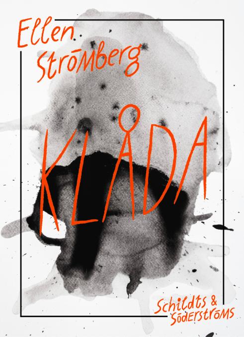 Romanen  Klåda , hösten 2019.