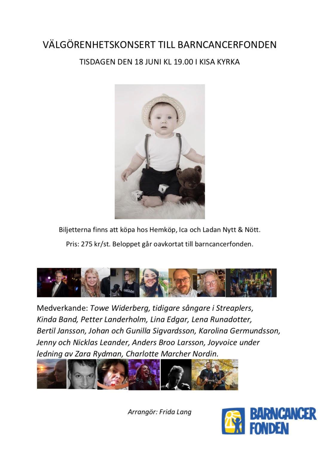"""Välgörenhetskonsert till Barncancerfonden - Tisdagen den 18 juni klockan 19:00 hålls en välgörenhetskonsert i Kisa kyrka för alla barn som har kämpat, kämpar just nu och som kommer att kämpa mot cancer.Under kvällen kommer ett 60-tal personer medverka med bland annat musik och sång. Jag har fått den stora äran att skänka ett av mina verk som kommer att auktioneras ut under kvällen och där hela summan oavkortat går till Barncancerfonden.Kan du inte medverka under kvällen så går det alldeles utmärkt att delta ändå genom att skänka en slant till Barncancerfonden, gärna i Colins namn, """"Colins kamp mot leukemi"""".Varmt välkommen!"""