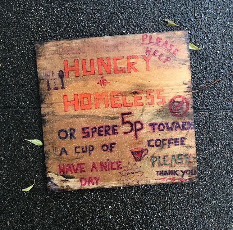 Homeless Persons Sign, Someones Rubbish, Brighton and Hove, 2017.