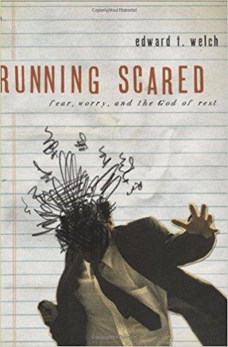 Running Scared - Edward Welch