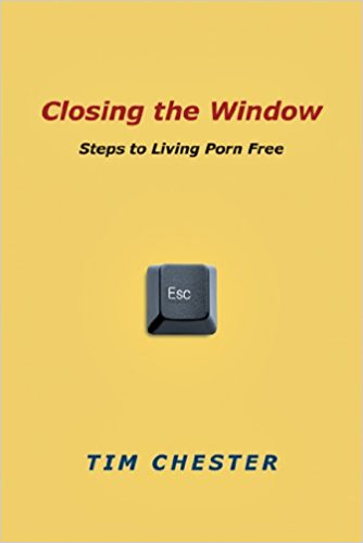 Closing the Window - Tim Chester | Steps to Living Porn Free