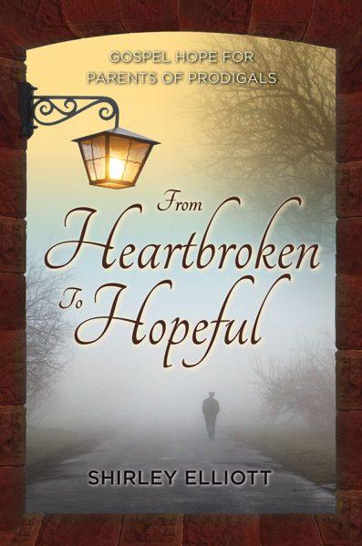 From Heartbroken to Hopeful - Shirley Elliott