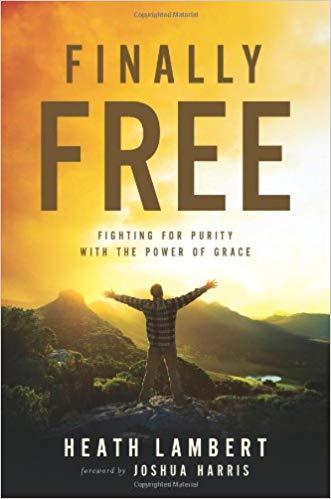 Finally Free - Heath Lambert