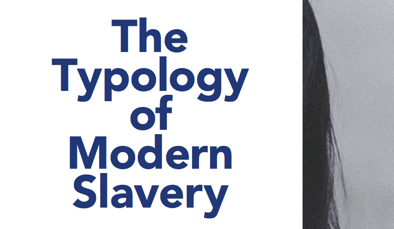 The Typology of Modern Slavery: Defining Sex and Labor Trafficking in the United States - POLARIS PROJECT