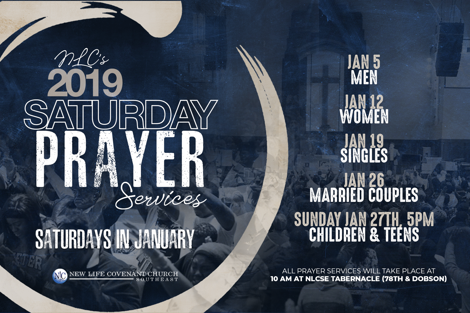 NLC's 2019 Saturday Prayer Services — New Life Covenant