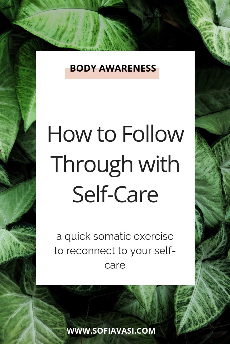 How to follow through with self-care