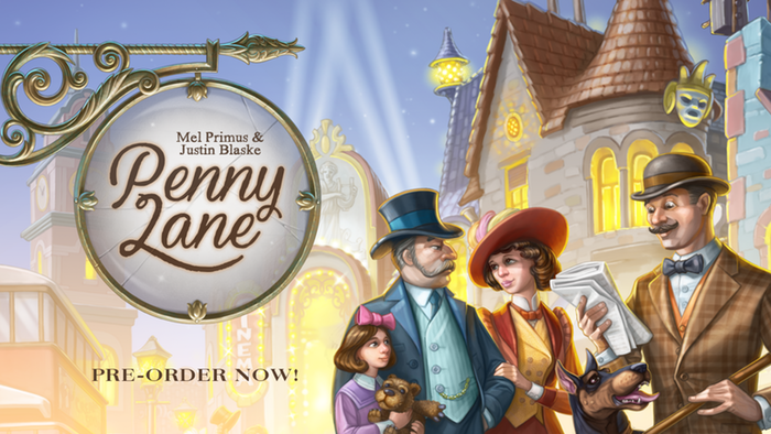 Penny Lane  by Sparkworks Games   An imaginative worker placement game where players compete to build the most prosperous city avenue!   Pre-Order Now