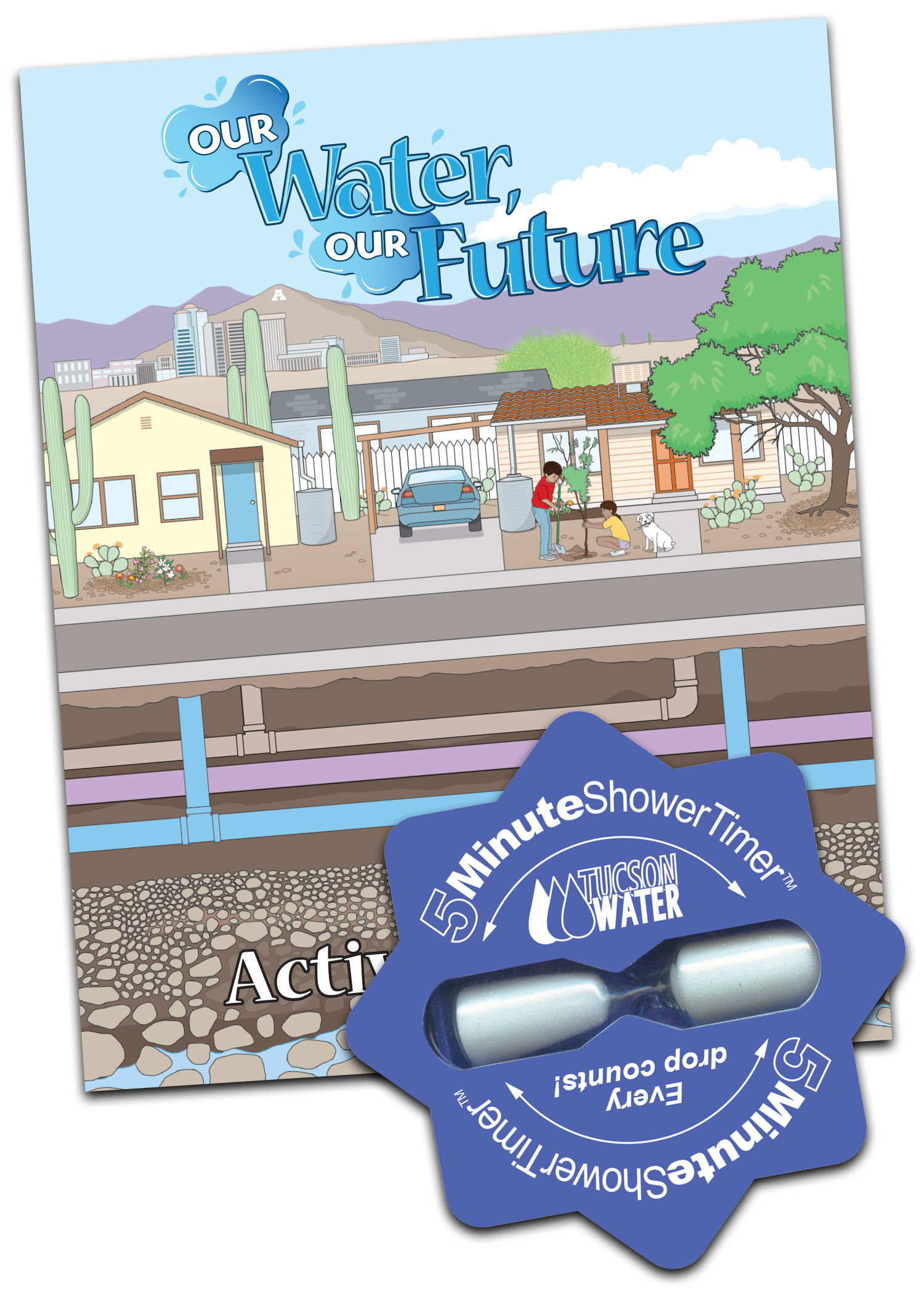 Each student receives an activity booklet and a shower timer encouraging reduced water use by limiting showers to 5 minutes or less.