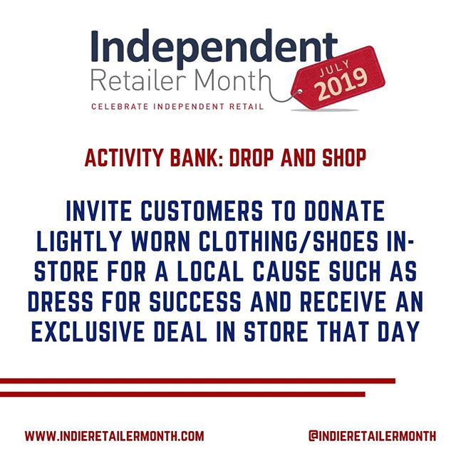 Invite customers to donate lightly worn clothing/shoes in-store for a local cause such as Dress for Success and give them an exclusive deal in store that day! . . . #activities #fun #events #engage #community #celebration #indieretail #indieretailer #shopping #lovelocal #supportlocalbusiness #localshop #locallyowned #independentretailer #independentretailermonth #indieretailermonth #retail #store #smallbusiness #smallbiz #entrepreneur #love #week #inspo #stats #insight