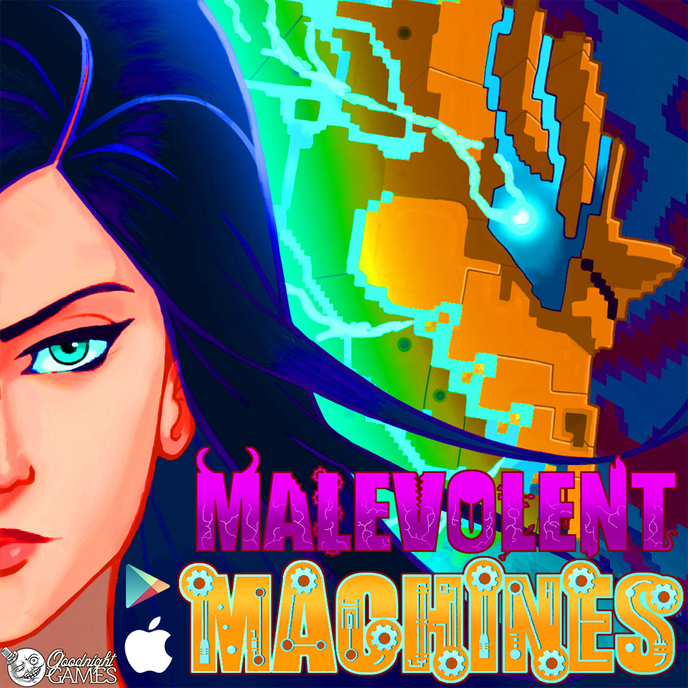 - Malevolent Machines