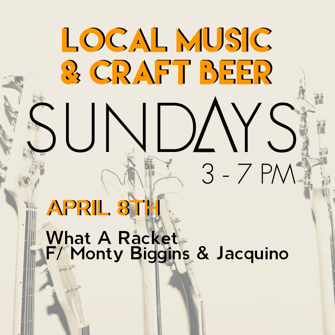 Join us on Sundays as we feature local musicians for some live music, cabin vibes & delicious craft beers. Perfect for an enjoyable wrap to your weekend and timed for après everything !   April 8th from 3 - 7 PM  we welcome   What A Racket F/ Monty Biggins & Jacquino